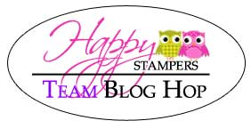 Happy Stampers Team Blog Hop