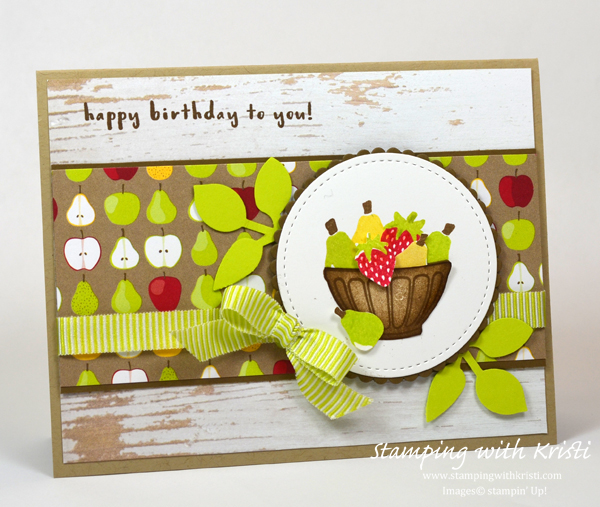 Stampin' Up! Fruit Basket card by Kristi @ www.stampingwithkristi.com
